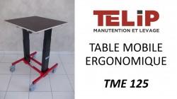 Nouvelle vidéo : table mobile ergonomique TME 125